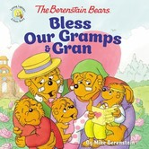 The Berenstain Bears Bless Our Gramps And Gran, by Mike Berenstain, Paperback