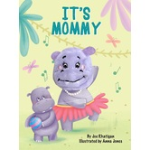 Its Mommy Finger Puppet Book, by Joe Rhatigan & Anna Jones, Board Book