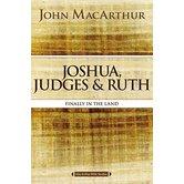 Joshua, Judges, and Ruth, MacArthur Bible Studies Series, by John F. MacArthur, Paperback