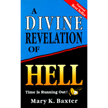 A Divine Revelation of Hell, by Mary K. Baxter, Paperback