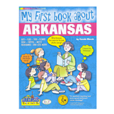 Gallopade, My First Book About Arkansas, Paperback, 32 Pages, Grades K-3