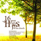 16 Great Hymns Of The Church, by Various Artists, CD