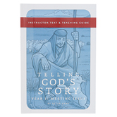 Well-Trained Mind Press, Telling God's Story Year One Teacher Guide, Paperback, 125 Pages, Grade 1