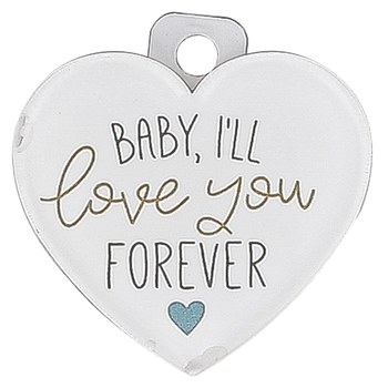 P. Graham Dunn, Baby Ill Love You Forever Heart Magnet, Acrylic, White, 2 3/4 inches