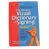 The Perigee Visual Dictionary of Signing: ASL, 3rd Ed, by Butterworth and Flodin, Paperback, 480 Pages