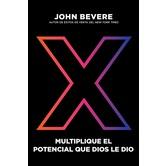 X: Multiplique el Potencial que Dios le Dio, by John Bevere, Paperback