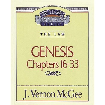 The Law (Genesis 16-33), Thru The Bible Volume 2, by J. Vernon McGee, Paperback