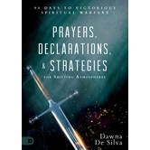 Prayers, Declarations, and Strategies for Shifting Atmospheres, by Dawna De Silva, Hardcover