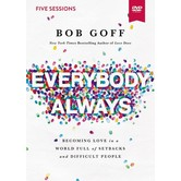 Everybody, Always Video Study, by Bob Goff, DVD