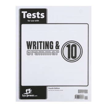 BJU Press, Writing & Grammar 10 Tests (4th Edition)