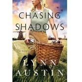 Pre-buy, Chasing Shadows: A Novel, by Lynn Austin, Paperback