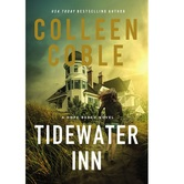 Pre-buy, Tidewater Inn, Hope Beach Series, Book 1, by Colleen Coble, Paperback