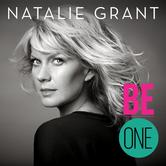 Be One, by Natalie Grant, CD