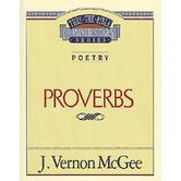 Thru the Bible Commentary: Proverbs