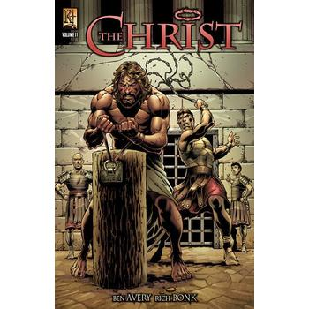 The Christ: Volume 11, by Ben Avery and Rich Bonk, Comicbook