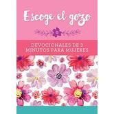 Escoge el Gozo: Devocionales de 3 Minutos para Mujeres, by Barbour, Paperback