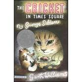 The Cricket in Times Square, by George Selden, Paperback, Grades 3-6