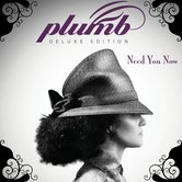 Need You Now (Deluxe Edition), by Plumb, CD