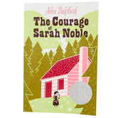 The Courage of Sarah Noble, by Alice Dalgliesh, Paperback, 64 Pages, Grades K-3