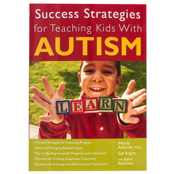 Success Strategies for Teaching Kids with Autism Resource Book, Reproducible, Grades PreK-12