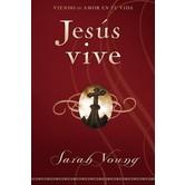 Jesus Vive: Viendo Su Amor En Tu Vida, by Sarah Young