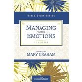 Managing Your Emotions, Women of Faith Bible Studies, by Christa Kinde, Paperback
