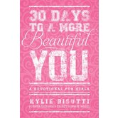 30 Days To A More Beautiful You, by Kylie Bisutti
