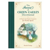 The Anne of Green Gables Devotional, by Rachel Dodge, Hardcover