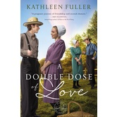 A Double Dose of Love, An Amish Mail Order Bride Novel, Book 1, by Kathleen Fuller, Paperback