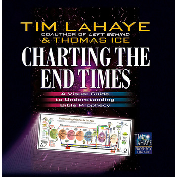 Charting the End Times, by Tim LaHaye and Thomas Ice, Hardcover