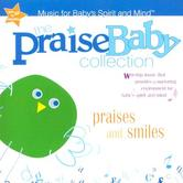 The Praise Baby Collection, Praises and Smiles, by Big House Kids, CD