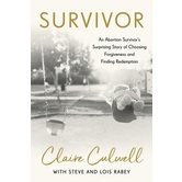 Survivor, by Claire Culwell, Lois Mowday Rabey, & Steve Rabey, Paperback