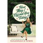 How May I Offend You Today, by Susannah B. Lewis, Paperback