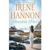 Starfish Pier: A Hope Harbor Novel, by Irene Hannon, Paperback