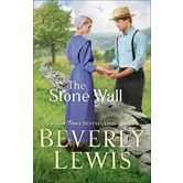 The Stone Wall, by Beverly Lewis, Paperback