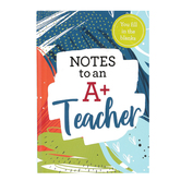 Christian Art Gifts, Notes To An A+ Teacher Prompted Gift Book, 6 x 4 1/4 inches