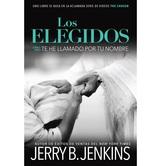 Pre-buy, Los Elegidos: Te He Llamado Por Tu Nombre, by Jerry B. Jenkins, Hardcover