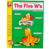 The Five W's High-Interest Reading Comprehension Workbook, Reading Level Grade 5, Grades 5-12