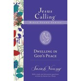 Dwelling In God's Peace, Jesus Calling Bible Study Series, by Sarah Young and Karen Lee-Thorp