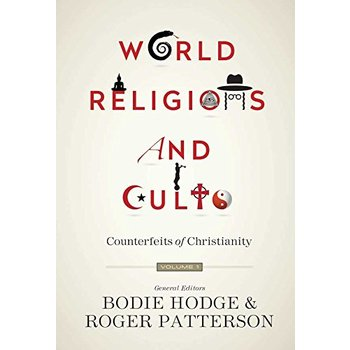 World Religions and Cults: Counterfeits of Christianity , Volume 1, by Bodie Hodge & Roger Patterson