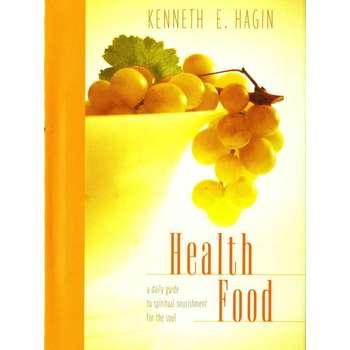 Health Food, by Kenneth E. Hagin