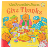 The Berenstain Bears Give Thanks, by Jan Berenstain and Mike Berenstain, Paperback