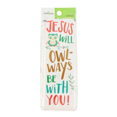 Renewing Minds, Jesus Will Owl-Ways Be With You! Bookmarks, 2 x 6 Inches, Multi-Colored, Pack of 36