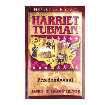 Harriet Tubman: Freedombound