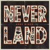 Never Land, by Andy Mineo, CD