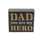Collins Painting & Design, Dad You Are My Hero Box Sign, Black and Gold, 4 x 3 1/2 x 1 1/2 inches