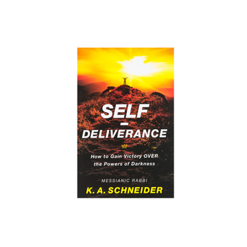 Self-Deliverance: How to Gain Victory over the Powers of Darkness, by Rabbi K. A. Schneider