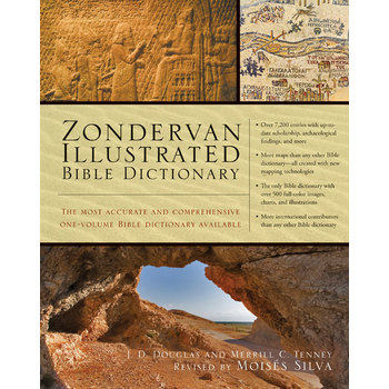Zondervan Illustrated Bible Dictionary: Based on Articles from the Zondervan Encyclopedia of the Bible
