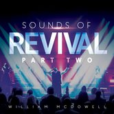 Sounds of Revival II: Deeper, by William McDowell, CD