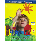 Christian Liberty Press, Preschool Activity Book, Paperback, 303 Pages, Grade Pre-K